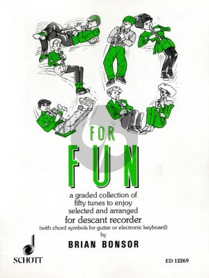Album 50 for Fun Descant Recorder (A graded collection of 50 tunes to enjoy) (edited by Gwilym Beechey)
