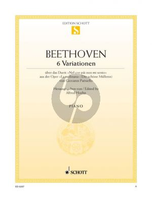 Beethoven 6 Variationen über das 'Nel Cor Piu Non Mi Sento' (Paisiello La Molinara) (Hoehn)