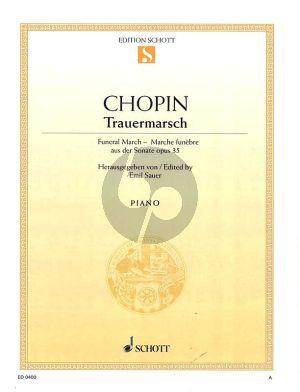 Chopin Trauermarsch Opus 35 Klavier (aus der Sonate b-Moll) (Emil Sauer)