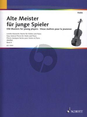 Album Alte Meister fur Junge Spieler (Old Masters for Young Players) Vol.2 Violine und Klavier (Moffat) (Grade 2 - 3