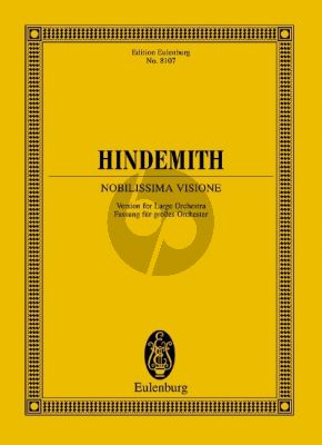 Hindemith Noblissima Visione (Fassung grosses Orchester) Studienpartitur (Luitgard Schader)