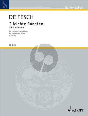 Fesch 3 Easy Sonatas 2 Violinen oder Flöten (Doflein) (Score) (Grade 3)