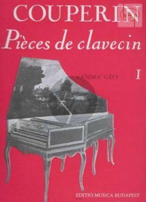 Couperin Pieces de Clavecin Vol.1 (Jozsef Gat)