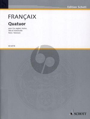 Francaix Quatuor (1970) Cor Anglais, Violin, Viola and Violoncello Stimmen
