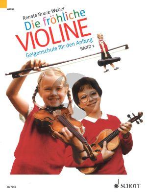 Bruce-Weber Frohliche Violine Vol.1 (Bk) (Geigenschule fur den Anfang Band 1)