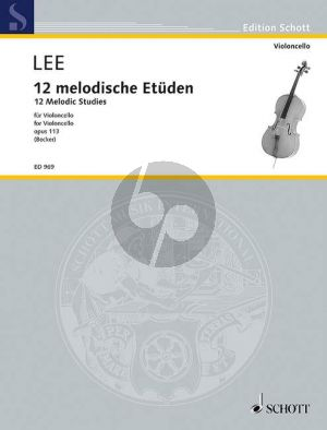 Lee 12 Melodische Etuden Opus 113 Violoncello (Hugo Becker)