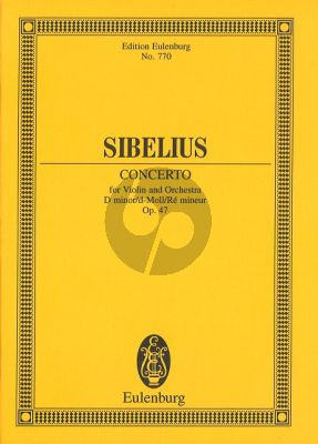 Sibelius Concerto for Violin and Orchestra D minor Opus 47 Study Score