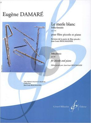 Damare Le Merle Blanc Op.161 Piccolo-Piano (moyen/sup.) (Beaumadier)