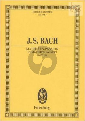 Matthaus Passion BWV 244 (Soli-Choir-Orch.)