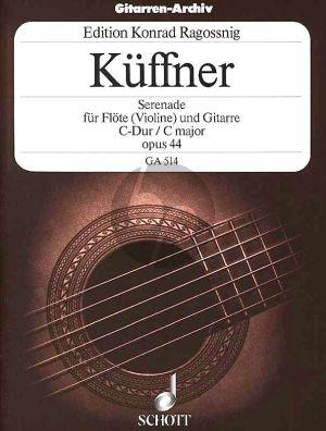 Kuffner Serenade C-dur Op.44 Flote oder Violine-Gitarre (Graf Ragossnig)