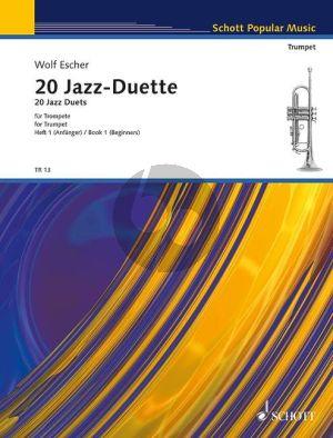 Escher 20 Jazz Duette Vol.1 (mit rhythmischen Vorübungen für Anfänger) 2 Trompeten