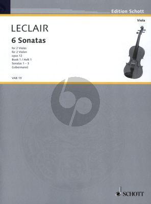 Leclair 6 Sonaten Op.12 Vol.1 (No.1 - 3 ) 2 Violas (Spielpartitur) (Herausgegeben von Walter Lebermann)