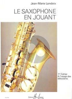 Le Saxophone en Jouant Vol.1