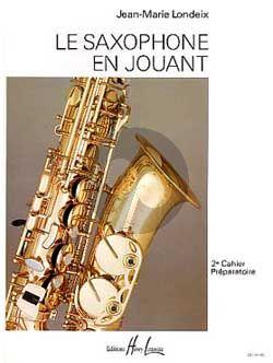 Le Saxophone en Jouant Vol.2