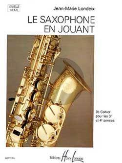 Londeix Le Saxophone en Jouant Vol.3