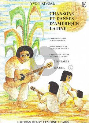 Chansons et Danses d'Amerique Latine:Vol.E
