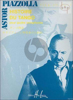 Histoire du Tango 4 Saxophones (SATB) (Score/Parts)