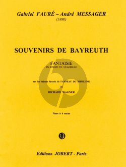 Faure Souvenir de Bayreuth Piano 4 mains (André Messager)