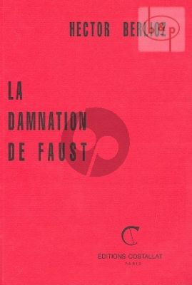 Berlioz La Damnation de Faust Op.24 H.111 (Vocal Score)