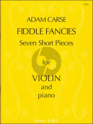 Carse Fiddle Fancies Violin and Piano (7 Short Pieces in 1st.Pos.)