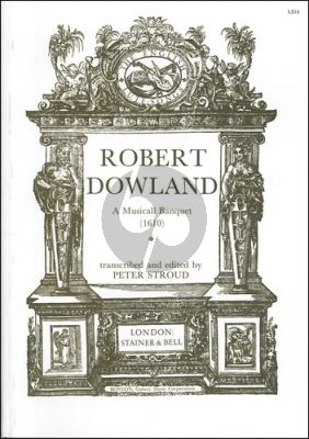 Dowland A Musicall Banquet for Lute (edited by Peter Stroud)