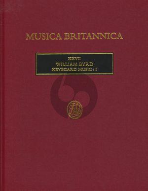 Byrd Keyboard Music Vol.1 (Edited by Alan Brown)
