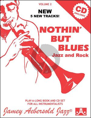 Aebersold Jazz Improvisation Vol.2 Nothin' but Blues for Any C, Eb, Bb, Bass Instrument or Voice - Beginner/Iintermediate (Bk-Cd)
