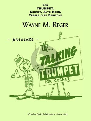 Reger The Talking Studies for Trumpet (or Cornet, Alto Horn Treble Clef Baritone)