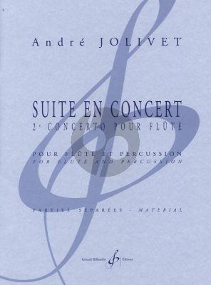Jolivet Suite en Concert Flute et 4 Percussions Parties