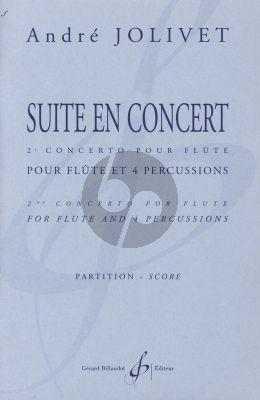 Jolivet Suite en Concert Flute et 4 Percussions Partition