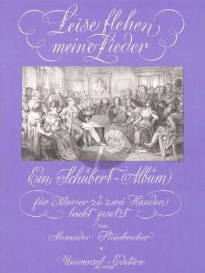 SchubertLeise Flehen meiner Lieder Klavier (arr. Alexander Steinbrecher)