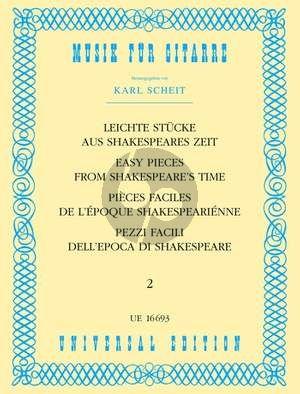 Leichte Stucke aus Shakespeare Zeit Vol. 2 Gitarre (Karl Scheit)