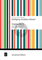 Mozart Orgelwerke Vol.3 (Adagio und Rondo in c/C KV 617 Adagio C-dur KV 356 (617a)