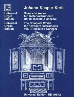 Kerll Samtliche Werke für Tasteninstrumente Vol. 2 Toccate e Canzoni