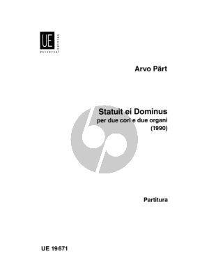 Part Statuit ei Dominus per Due Chori (SATB) e Due Organi (1990) Orgel Partitur / Organ Score