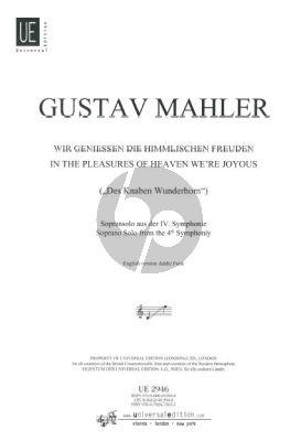 Mahler Wir Geniessen die Himmlischen Freuden (Sopransolo )