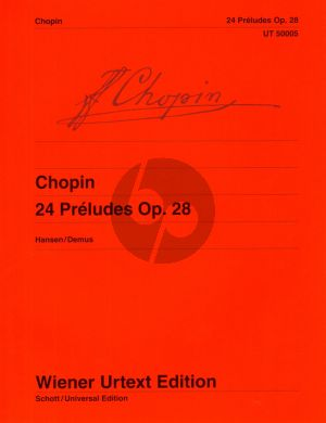 Chopin Preludes Op.28 Klavier (edited by B. Hansen fingering by J. Demus) (Wiener Urtext Edition)