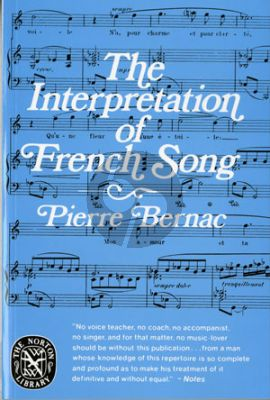 Bernac Interpretation of French Song (Paperback)