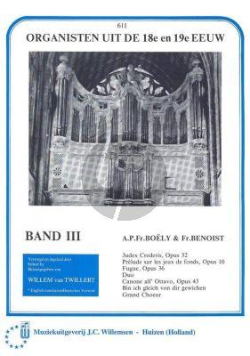 Organisten uit de 18e en19e Eeuw Vol.3 Boely en Benoist (Willem van Twillert)