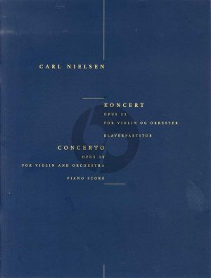 Nielsen Concerto Op.33 Violin and Orchestra (Piano reduction)