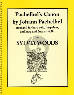 Pachelbel Canon for Harp (Solo-Duet Version or with Melody Instr.) (edited by S.Woods)