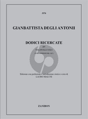 Degli 12 Ricercate per Violoncello (After an Edition of 1687) (Lauro Malusi)