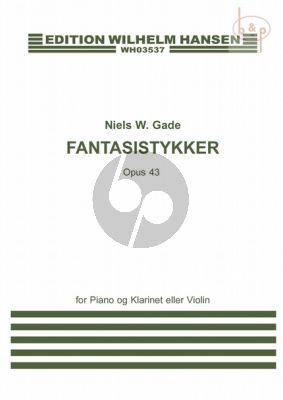 Fantasie-Stücke Op.43 Clarinet Bb or Violin and Piano