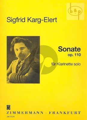 Karg-Elert Sonate Opus 110 for Clarinet Solo