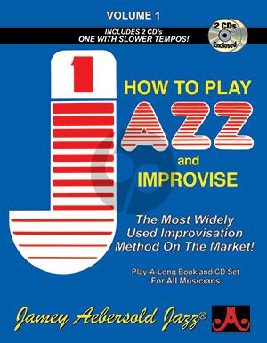 Aebersold Jazz Improvisation Vol.1 How to Play and Improvise for Any C, Eb, Bb, Bass Instrument or Voice - Beginner/Iintermediate (Bk-2 Cd's)