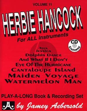 Hancock Jazz Improvisation Vol.11 Herbie Hancock for Any C, Eb, Bb, Bass Instrument or Voice - Intermediate/Advanced (Bk-Cd)
