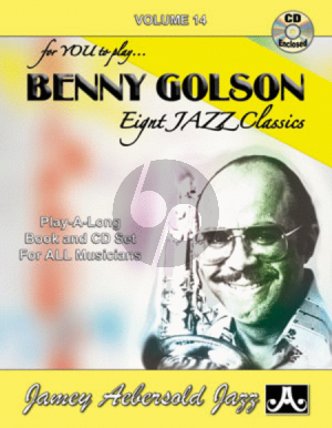 Golson Jazz Improvisation Vol.14 Benny Golson for Any C, Eb, Bb, Bass Instrument or Voice - Intermediate/Advanced (Bk-Cd)
