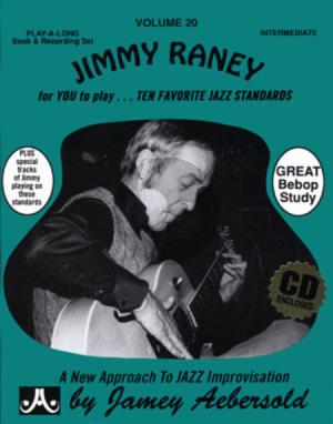 Raney Jazz Improvisation Vol.20 Jimmy Raney for Any C, Eb, Bb, Bass Instrument or Voice - Intermediate/Advanced (Bk-Cd)
