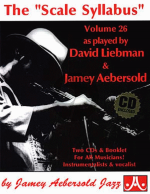 Aebersold Jazz Improvisation Vol.26 Scale Syllabus for Any C, Eb, Bb, Bass Instrument or Voice - Intermediate/Advanced (Bk-Cd)
