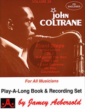 Coltrane Jazz Improvisation Vol.28 John Coltrane Giant Steps for Any C, Eb, Bb, Bass Instrument or Voice - Intermediate/Advanced (Bk-Cd)